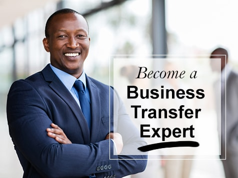 Become a Business Transfer Expert