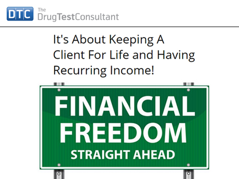 The Drug Test Consultant Business Opportunity Reoccuring Income