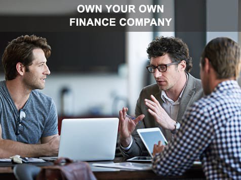 Own a finance company