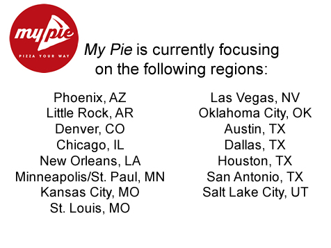 My Pie: Pizza Your Way Franchise Available Territories