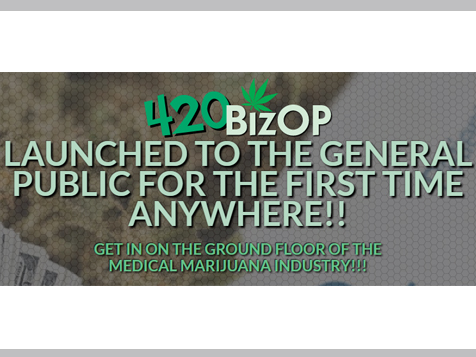 Get on the ground floor of 420BizOp