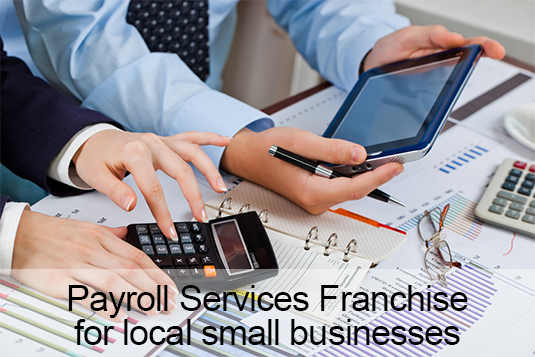 Provide Payroll Services to small business with a Padgett Franchise