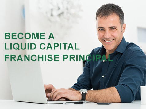 Become a Liquid Capital Franchise Principal