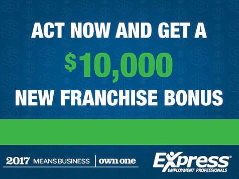 Express Employment Professionals Franchise Bonus