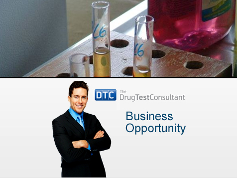 The Drug Test Consultant Business Opportunity Owner