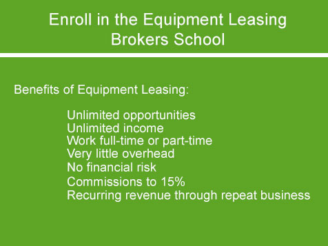 National Association of Equipment Leasing Brokers - no royalties or franchise fees