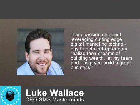 CEO of SMS Masterminds, Luke Wallace
