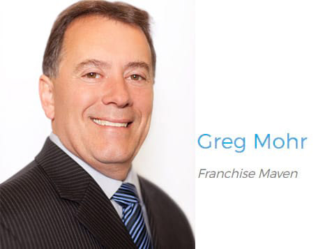 Franchise Maven - Greg Mohr