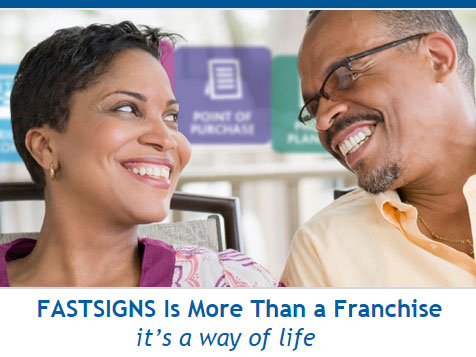 FASTSIGNS Franchise: A way of life