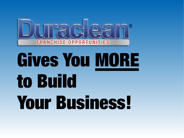 Duraclean Franchise Gives You More!