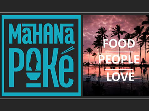 Mahana Poké Serve food people love