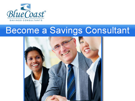 Become a Blue Coast Savings Consultant