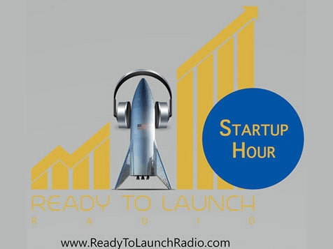 Ready to Launch Business - Startup Hour Radio