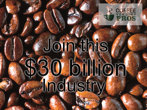 Join the $30 billion industry as a Coffee Vending Pros business owner