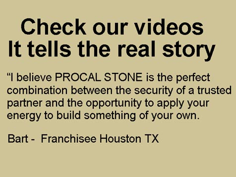 Procal Stone Franchise Testimonial